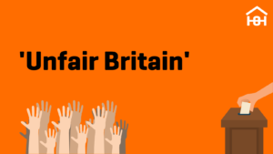 'Unfair Britain' above several raised hands and the image of a hand placing a vote in a ballot.