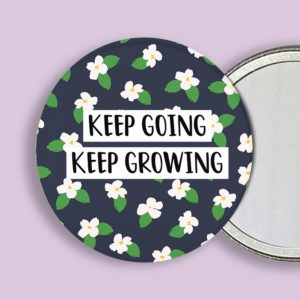 Keep Going Keep Growing Pocket Mirror